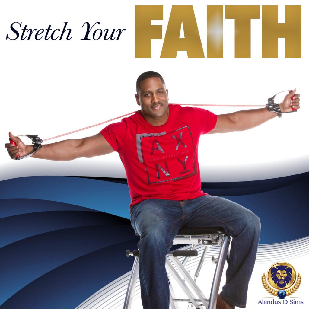 Stretch-Your-Faith-Alandus