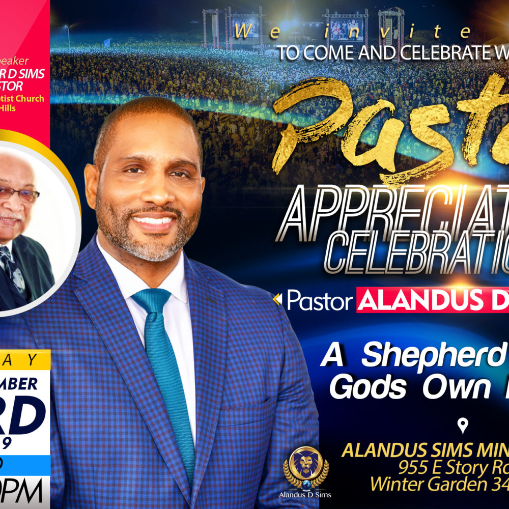 Join Us for Pastor Alandus Sims Pastor Appreciation Celebration on Novemeber 3rd@4:00PM